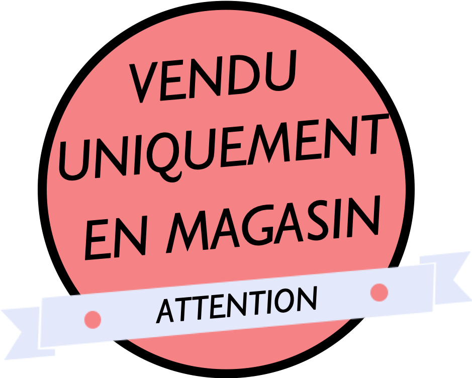 UNIQUEMENT EN MAGASIN